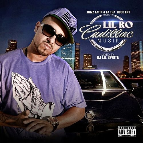 Cadillac Music by Lil Ro