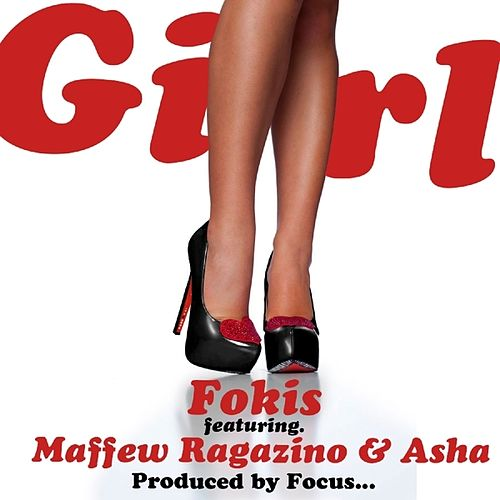 Girl (feat. Maffew Ragazino & Asha) - Single de Fokis