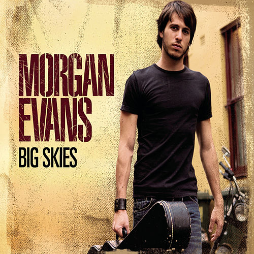 Big Skies by Morgan Evans