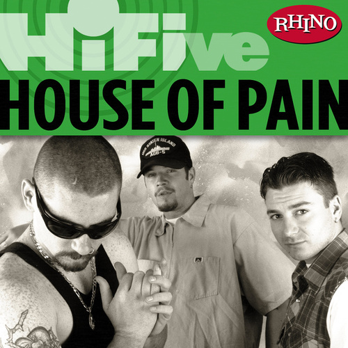 Rhino Hi-Five: House Of Pain de House of Pain