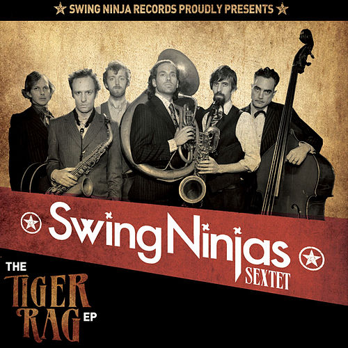 The Tiger Rag - EP by The Swing Ninjas