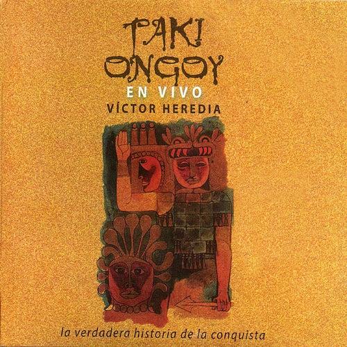 Taki Ongoy En Vivo de Victor Heredia