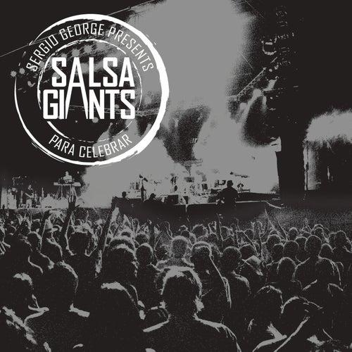 Para Celebrar de Sergio George's Salsa Giants
