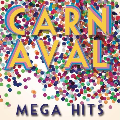 Mega Hits Carnaval de Various Artists