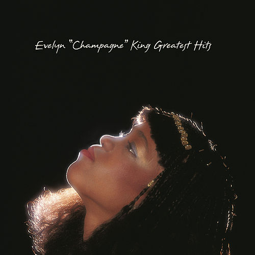 Greatest Hits de Evelyn Champagne King