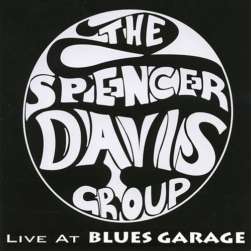 Live At Blues Garage 2006 de The Spencer Davis Group