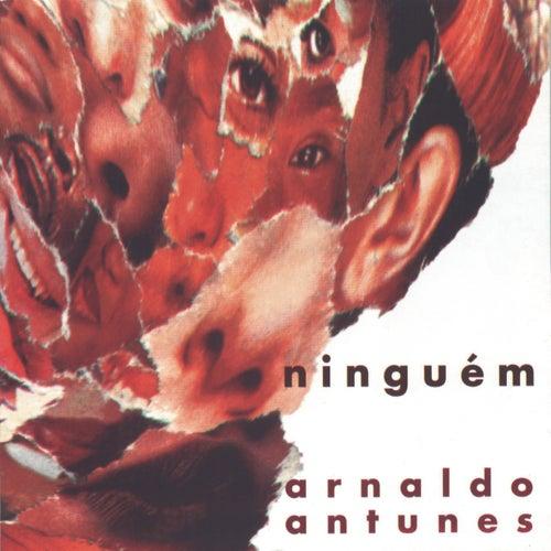 Ninguém by Arnaldo Antunes