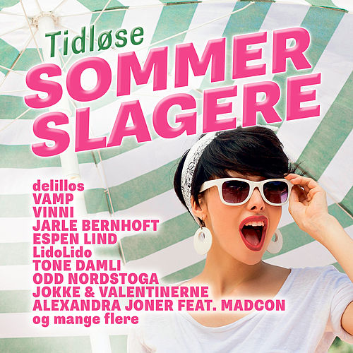 Tidløse Sommerslagere by Various Artists