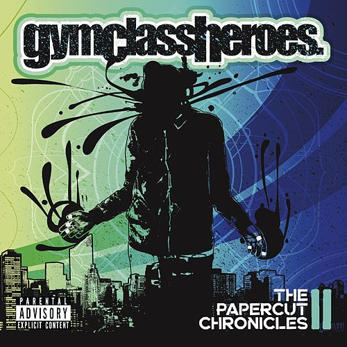 The Papercut Chronicles II (Deluxe) by Gym Class Heroes