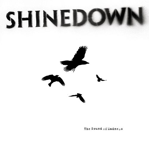 The Sound of Madness (International) by Shinedown