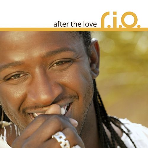 After The Love by R.I.O.