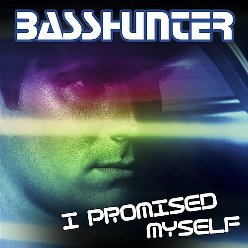 I Promised Myself (Remixes) von Basshunter
