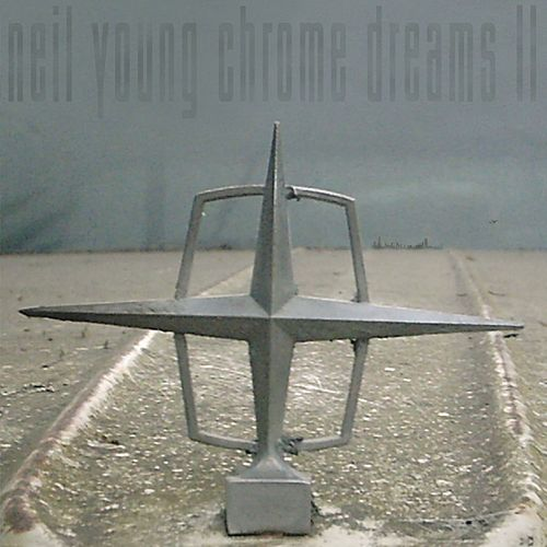 Chrome Dreams II (iTunes & Walmart.com w/ PDF) by Neil Young