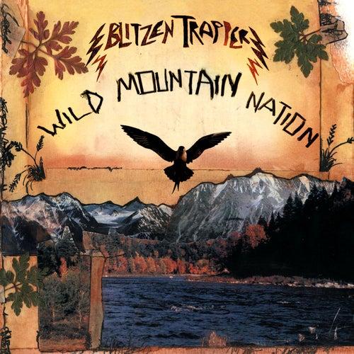 Wild Mountain Nation by Blitzen Trapper
