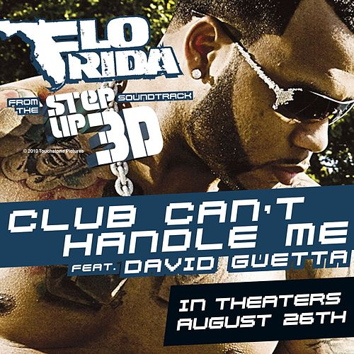 Club Can't Handle Me (Feat. David Guetta) van Flo Rida