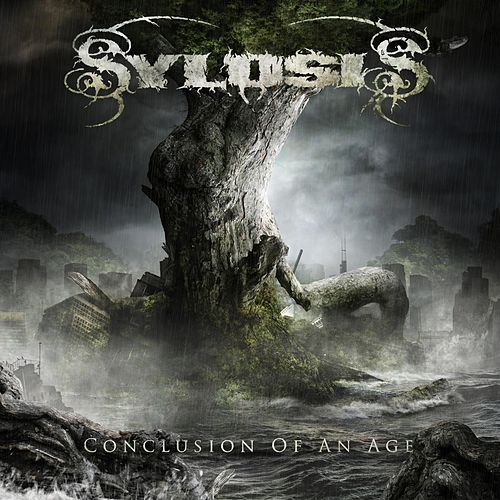 Conclusion of an Age by Sylosis