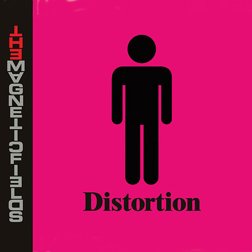 Distortion de The Magnetic Fields