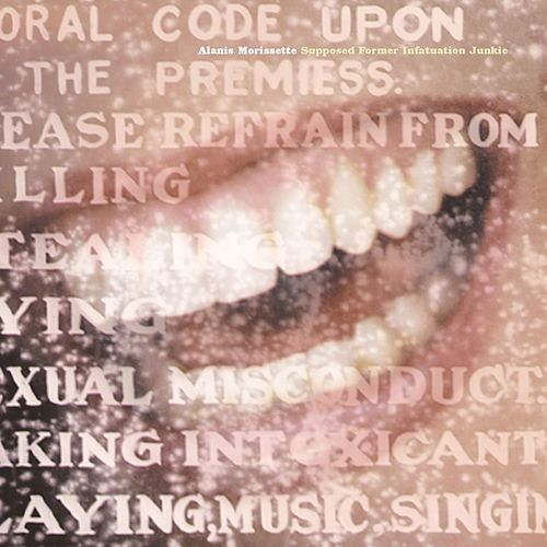 Supposed Former Infatuation Junkie de Alanis Morissette