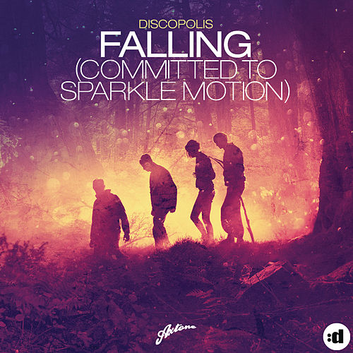 Falling (Committed To Sparkle Motion) by Discopolis