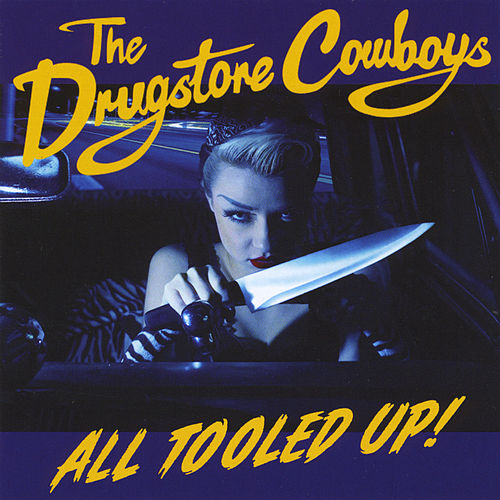 All Tooled Up de The Drugstore Cowboys