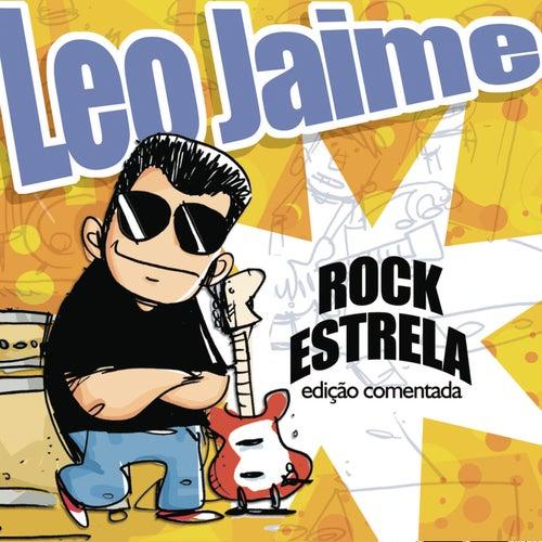 Rock Estrela - Edição Comentada by Leo Jaime