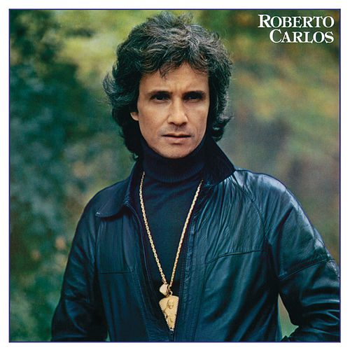 Roberto Carlos 1981 (Remasterizado) de Roberto Carlos