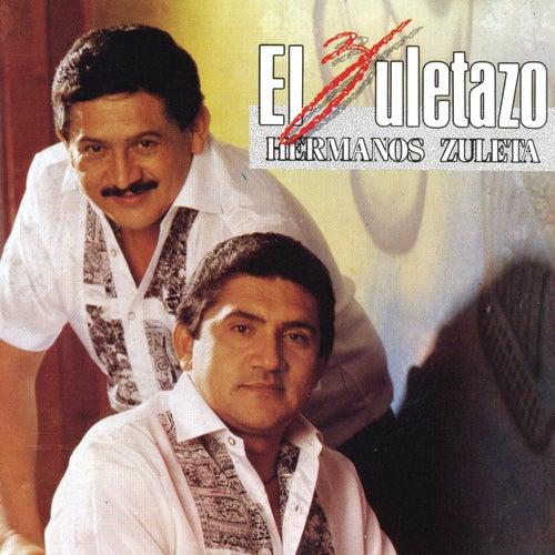 El Zuletazo de Los Hermanos Zuleta