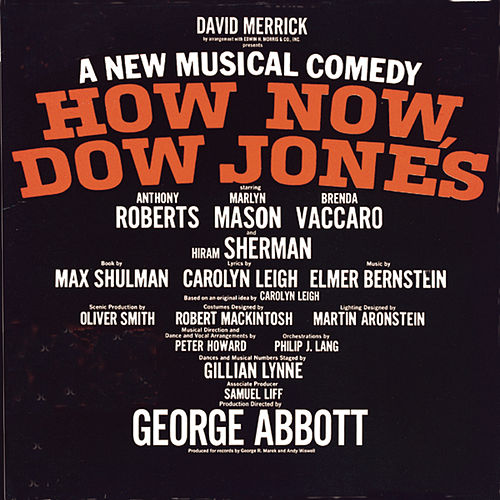 How Now, Dow Jones - Original Broadway Cast Recording von Elmer Bernstein