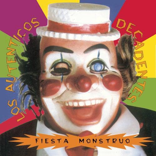 Fiesta Monstruo de Los Autenticos Decadentes