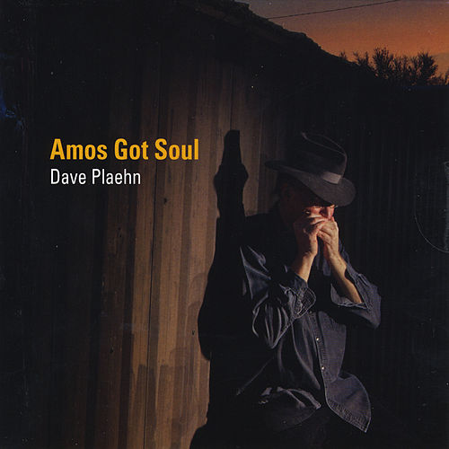 Amos Got Soul by Dave Plaehn