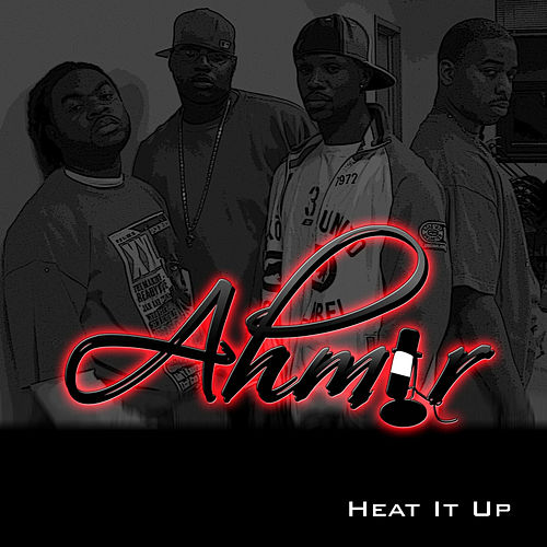 Heat It Up von Ahmir