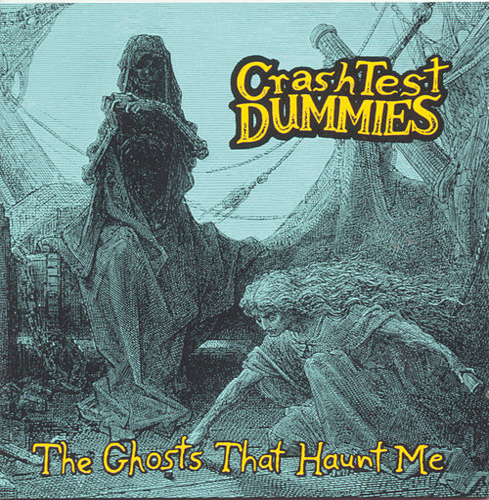 The Ghosts That Haunt Me de Crash Test Dummies