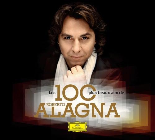 Les 100 Plus Beaux Airs de Roberto Alagna by Roberto Alagna