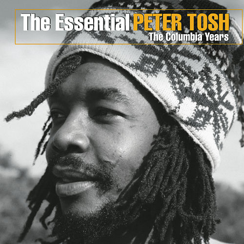 The Essential Peter Tosh (The Columbia Years) de Peter Tosh