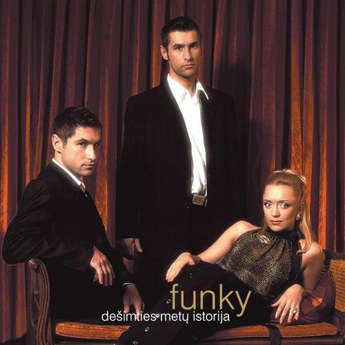 Dešimties Metų Istorija (History of Ten Years) de Funky