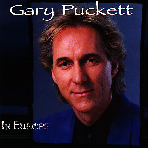 In Europe de Gary Puckett