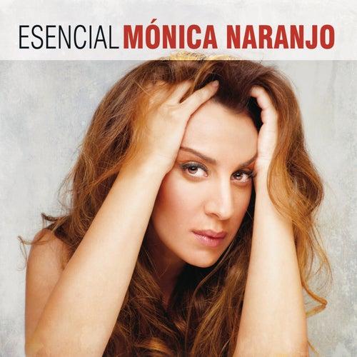 Esencial Monica Naranjo von Monica Naranjo