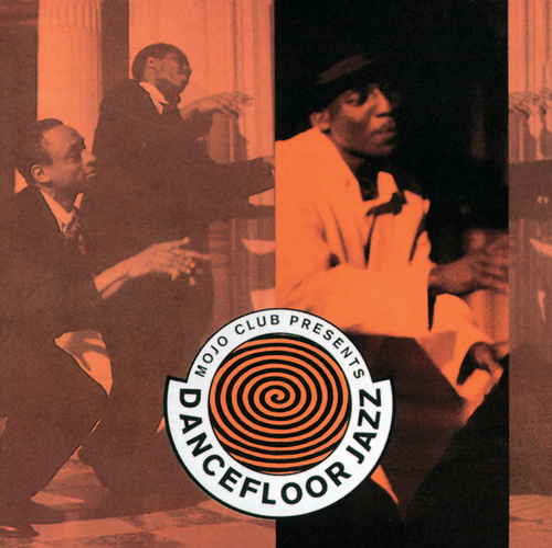 Mojo Club Vol. 1 von Various Artists