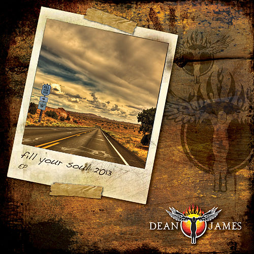 Fill Your Soul by Dean James