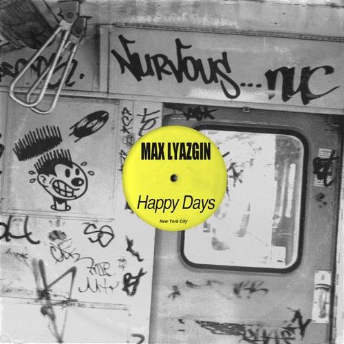Happy Days de Max Lyazgin