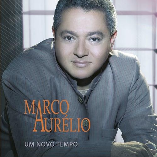 Um Novo Tempo de Marco Aurélio