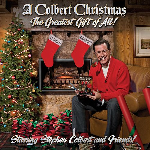 A Colbert Christmas: The Greatest Gift of All von Stephen Colbert