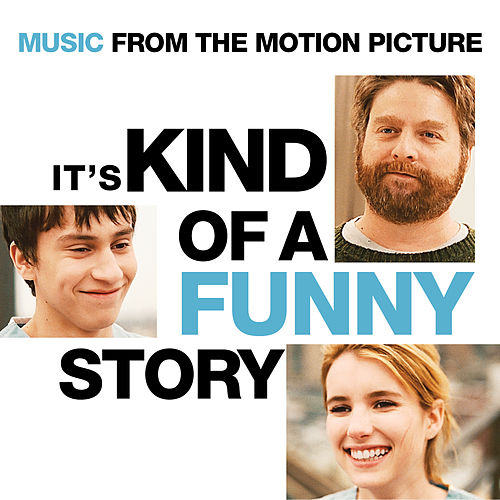 It's Kind Of A Funny Story - Music From The Motion Picture de Various Artists