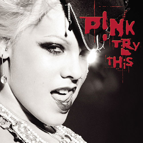 Try This by Pink