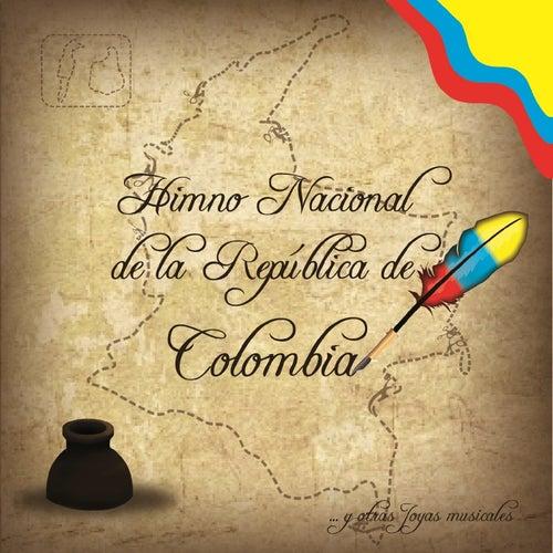 Himno Nacional de la República de Colombia y Otras Joyas Musicales de Various Artists