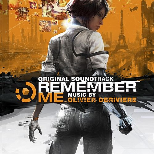 Remember Me (feat. Philharmonia Orchestra) [Original Soundtrack] by Olivier Deriviere