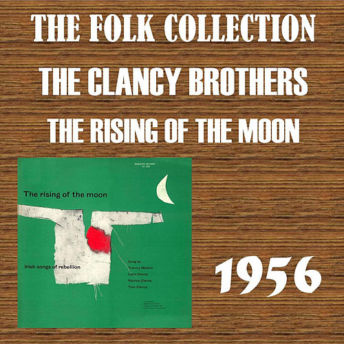 The Rising of the Moon de The Clancy Brothers