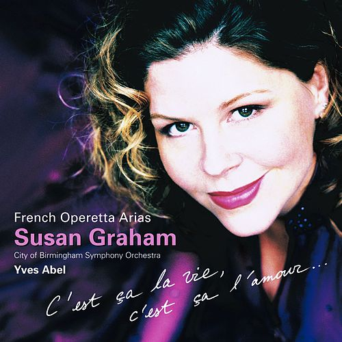 Susan Graham Sings French Operetta Arias de Susan Graham