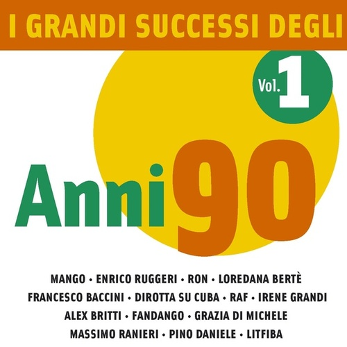 I Grandi Successi degli anni '90 Vol. 1 by Various Artists