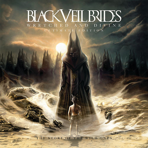 Wretched and Divine: The Story Of The Wild Ones Ultimate Edition by Black Veil Brides